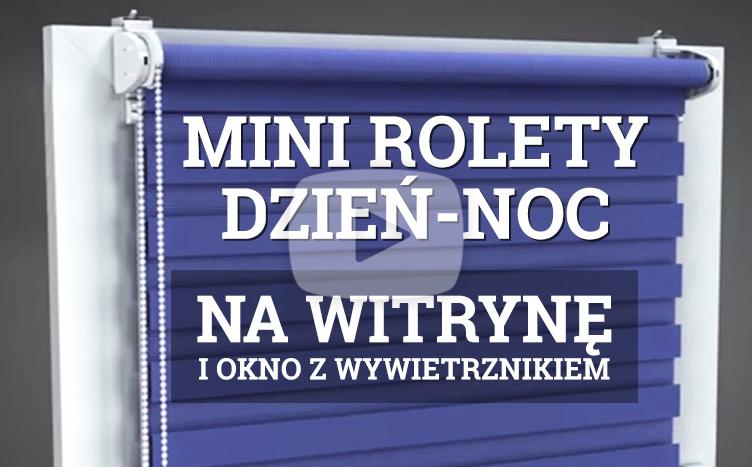 Montaż na witrynie i oknie typu fix Mini Rolety Dzień Noc