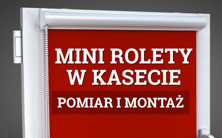 Montaż Mini Rolety w Kasecie